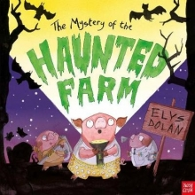 Dolan, Elys Mystery of the Haunted Farm