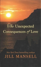 Mansell, Jill The Unexpected Consequences of Love