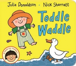 Donaldson, Julia Toddle Waddle
