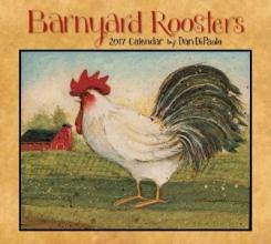 Barnyard Roosters 2017 Calendar