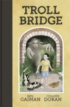 Gaiman, Neil Troll Bridge
