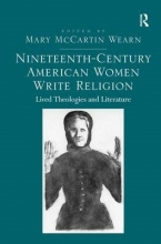 Nineteenth-Century American Women Write Religion