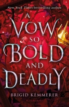 Brigid Kemmerer , A Vow So Bold and Deadly