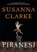 Susanna Clarke , Piranesi