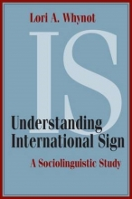 Lori A. Whynot Understanding International Sign