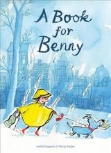 Judith  Koppens A book for Benny