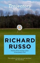 Richard Russo , Trajectory