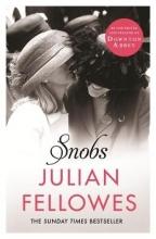 Fellowes, Julian Snobs