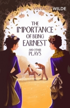 Oscar,Wilde Vintage Classics Importance of Being Earnest and Other Plays