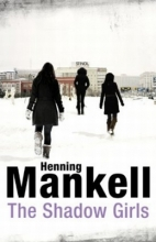 Mankell, Henning Shadow Girls