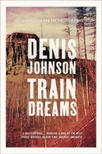 Denis,Johnson Train Dreams