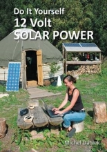 Daniek, Michael Do It Yourself 12 Volt Solar Power