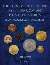 Paul Stevens The Coins of the English East India Company