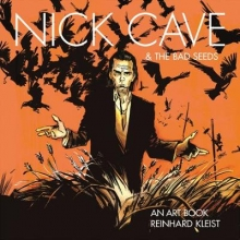 Kleist, Reinhard Nick Cave & The Bad Seeds: An Art Book