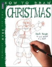 Bergin, Mark How To Draw Christmas