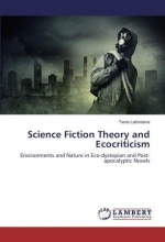 Lafontaine, Tania Science Fiction Theory and Ecocriticism