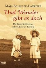 Schulze-Lackner, Maja Und Wunder gibt es doch