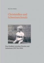 Wohlrab, Hans-Peter Christstollen und Schweineschmalz