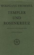Frommel, Wolfgang Templer und Rosenkreuz