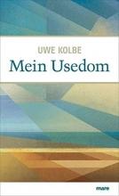 Kolbe, Uwe Mein Usedom