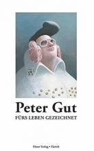 Gut, Peter Fürs Leben gezeichnet