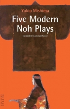 Mishima, Yukio Five Modern Noh Plays