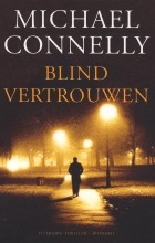 Michael Connelly , Blind vertrouwen