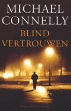 Michael Connelly , Blind vertrouwen