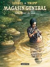 Loisel,,Regis/ Tripp,,Jean-lois Magasin General Hc09