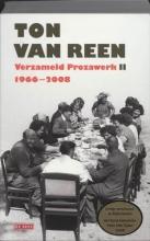 T. van Reen Verzameld Prozawerk II, 1966-2008