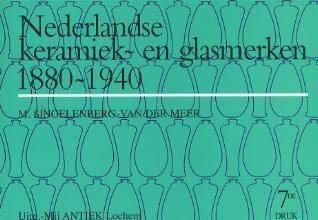 M. Singelenberg-van der Meer , Nederlandse Keramiek- en Glasmerken 1880-1940