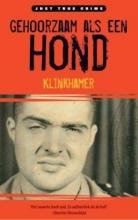 R. Klinkhamer , Gehoorzaam als een hond