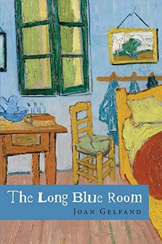 Joan Gelfand,The Long Blue Room