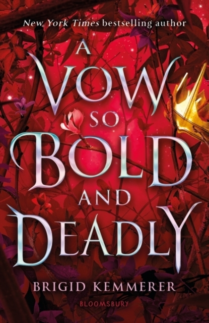 Brigid Kemmerer,A Vow So Bold and Deadly
