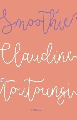 Claudine Toutoungi,Smoothie