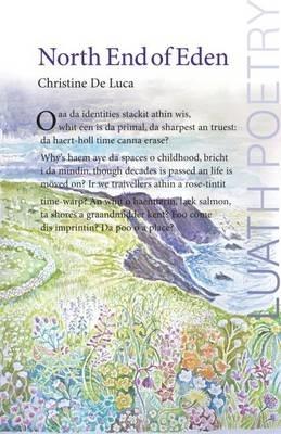 Christine De Luca,The North End of Eden