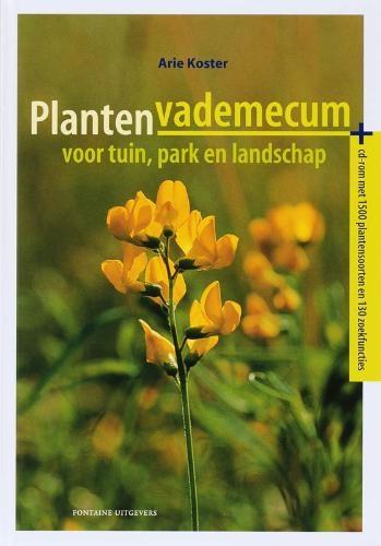 A.  Koster,Plantenvademecum voor tuin, park en landschap