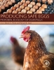 , Producing Safe Eggs