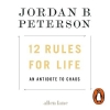 Jordan B. Peterson, 12 Rules for Life