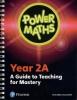 , Power Maths Year 2 Teacher Guide 2A