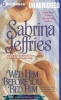 Jeffries, Sabrina, Wed Him Before You Bed Him