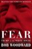 Woodward Bob, Fear