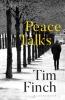 Finch Tim Finch, Peace Talks