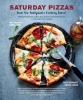 Philip Dennhardt,   Kristin Jensen, Saturday Pizzas from the Ballymaloe Cookery School