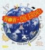 Horst, Marc ter, Wow - Die Erde!