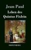 Paul, Jean, Leben des Quintus Fixlein