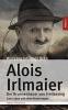 Bekh, Wolfgang Johannes, Alois Irlmaier