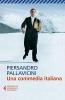 Pallavicini, Piersandro, Una commedia italiana