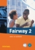 <b>Fairway 2 tekst- en werkboek met 2 audio-cd`s</b>,