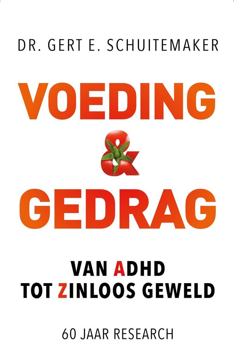 Gert E. Schuitemaker,Voeding & gedrag